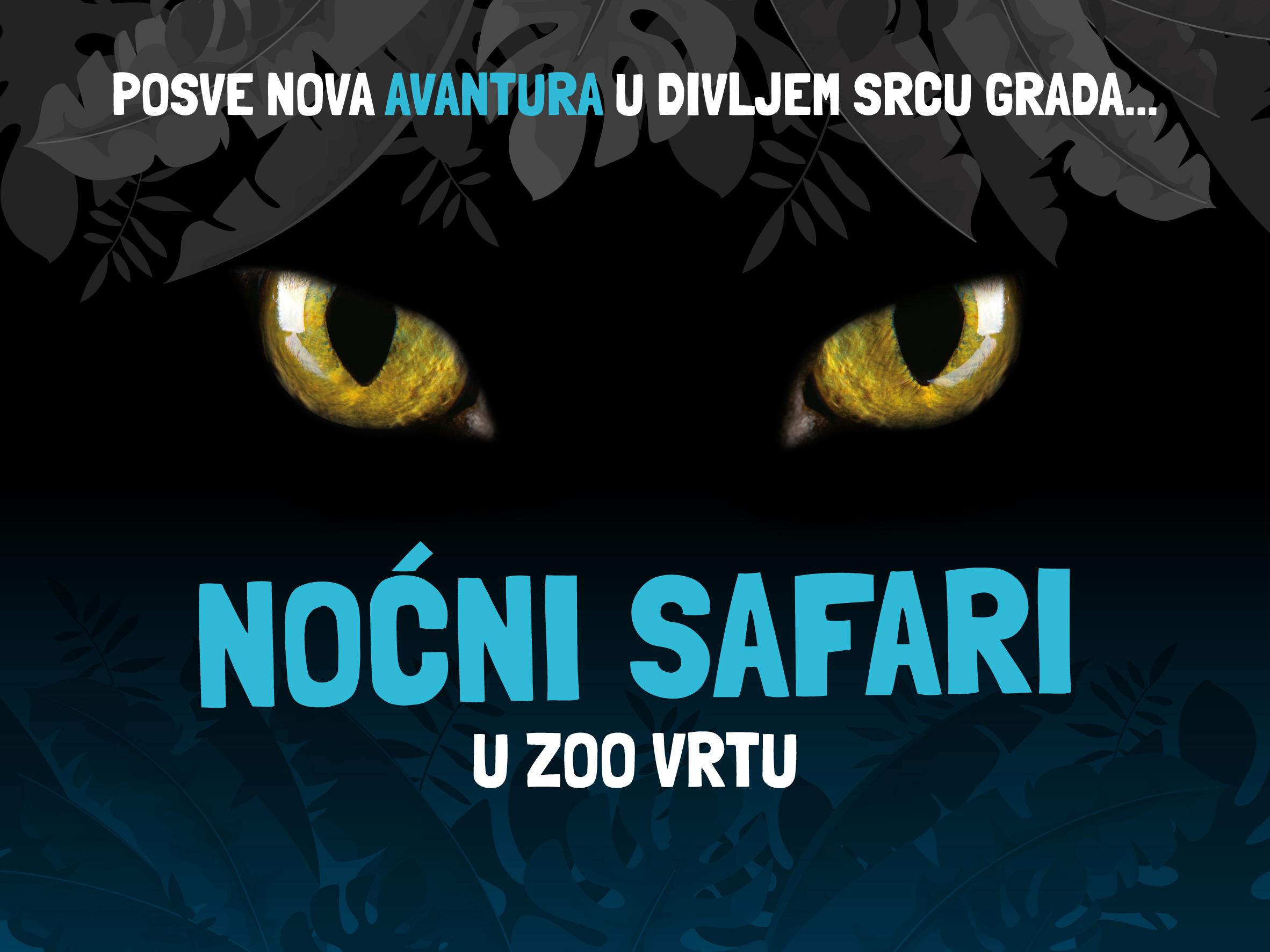 Noćni safari u Zoo vrtu